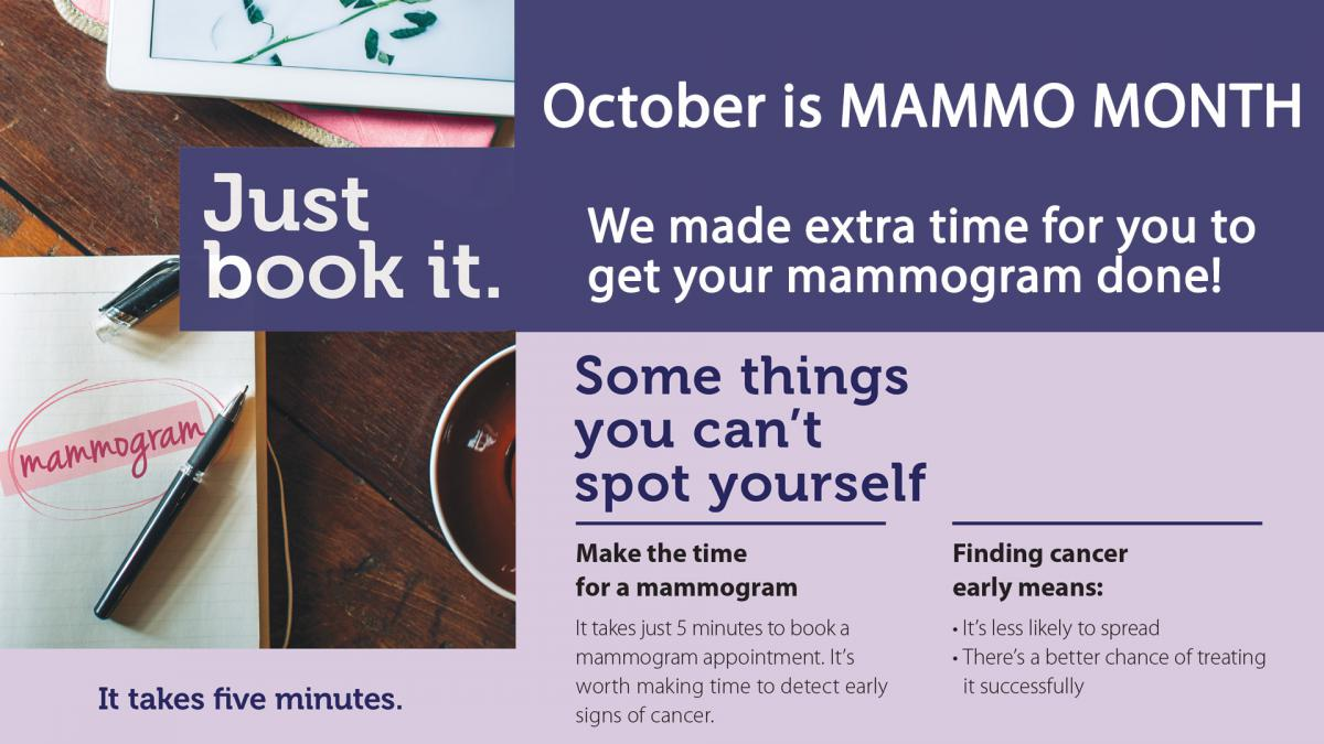 October is Mammo Month -  special dates and times to make it easier to just Book it