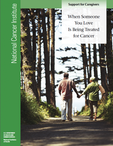When Someone You Love Is Being Treated for Cancer: Support for Caregivers