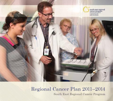 South East Regional Cancer Program: Regional Cancer Plan 2011-14
